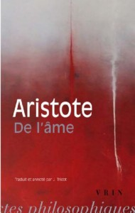 De l'âme, Aristote, Traduction de Jules Tricot, Vrin, 2002